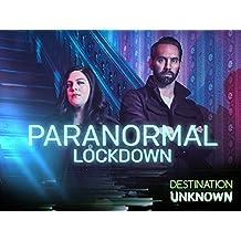 Paranormal Lockdown Unlocked Season 2