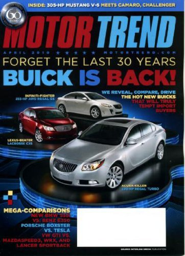 Motor Trend April 2010 AWD Regal GS & Lacrosse CXS & Regal Turbo on Cover, Buick is Back, BMW 535i vs Mercedes Benz E350, Porsche Boxster vs Tesla, Mustang V-6 Meets Camaro Challenger, Aston Martin Rapide, Toyota Sienna LE