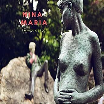 Amazon.com: Temptation: Nina Maria: MP3 Downloads