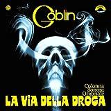 Goblin: La Via Della Droga Original Soundtrack (Colored Vinyl) Vinyl LP (Record Store Day)