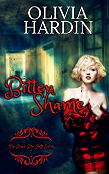 Bitten Shame (The Bend-Bite-Shift Series Book 2) by [Hardin, Olivia]