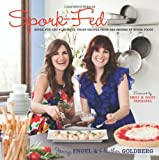 Spork-Fed, Jenny Engel and Heather Goldberg, 0983272611