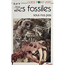 Les Fossiles sous nos pas (French Edition)