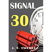 Signal 30 by Twerell, James (2010) Paperback