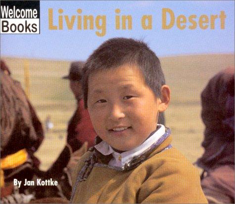 Living in a Desert (WELCOME BOOKS: COMMUNITIES) ebook