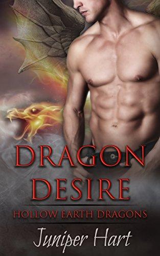 Dragon Desire (Hollow Earth Dragons) ()