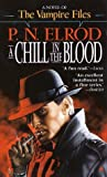A Chill in the Blood (Vampire Files, No. 7)
