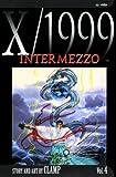 X/1999, Vol. 4: Intermezzo