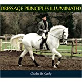 Dressage Principles Illuminated
