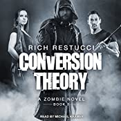 Conversion Theory: Zombie Theories Series, Book 3 | Rich Restucci