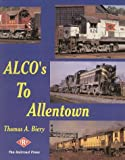 Alco's to Allentown, Thomas A. Biery, 0965770915