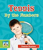 Tennis by the Numbers, Desireé Bussiere, 1617838470