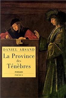La province des ténèbres : roman, Arsand, Daniel