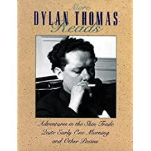 More Dylan Thomas Reads