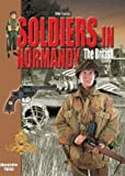 Soldiers in Normandy, Alexandre Thers, 2915239444