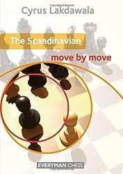 The Scandinavian: Move by Move by Cyrus Lakdawala (2013) Paperback
