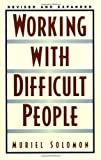 Working with Difficult People, Muriel Solomon, 0735202915