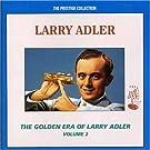 Golden Era: Larry Adler 2