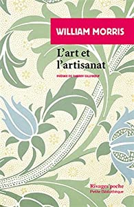 L'art et l'artisanat par William Morris
