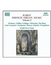 Early French Organ Music Vol. 2
