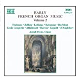 Classical Music : Early French Organ Music, Vol.  2