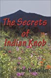 The Secrets of Indian Knob, Heidi Hartwiger, 0971545405