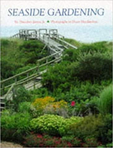Seaside Gardening: Theodore James: 9780810944510: Amazon.com: Books