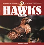 Hawks for Kids, Sumner Matteson, 155971462X