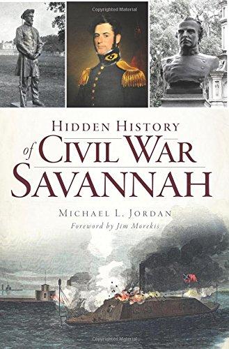 Hidden History of Civil War Savannah (Civil War Series)