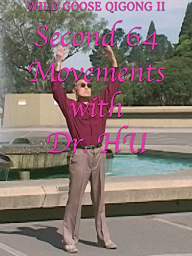 Wild Goose Qigong II - Second 64 movements with Dr. Hu