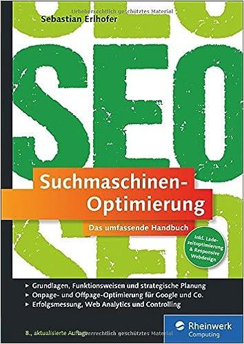Suchmaschinen-Optimierung: Das umfassende Handbuch.