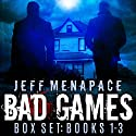 The Bad Games Series Box Set: Books 1-3 Audiobook by Jeff Menapace Narrated by Gary Tiedemann
