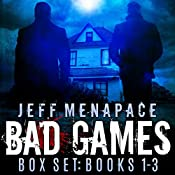The Bad Games Series Box Set: Books 1-3 | Jeff Menapace