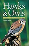 Hawks and Owls of the Great Lakes Region and Eastern North America, Chris G. Earley, 1552978478
