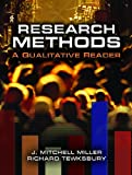 Research Methods, J. Mitchell Miller and Richard Tewksbury, 0131690256