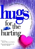 Hugs for the Hurting, John Smith, 1476745560