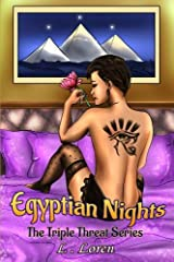 Egyptian Nights (Triple Threat Series) (Volume 1)