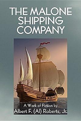 The Malone Shipping Company