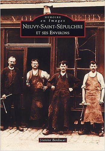 Neuvy-Saint-Sepulchre et Ses Environs pdf