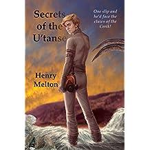 Secrets of the U'tanse (U'tanse Branch of the Project Saga Book 3)