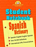 Random House Webster's Student Notebook Spanish Dictionary, Random House Dictionary Staff, 0375720294