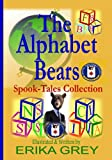 The Alphabet Bears, Erika Grey, 0979019931