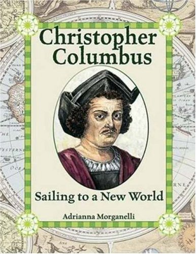 Christopher Columbus: Sailing to a New World (In the Footsteps of Explorers) pdf