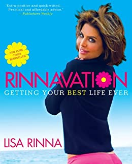 Rinnavation: Getting Your Best Life Ever by [Rinna, Lisa]