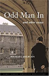 Odd Man in: And Other Essays (First Series--Creative Nonfiction)