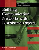 Networking Objects, William J. Yarborough, 007072220X