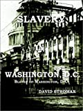 Slavery in Washington, D. C., David Stroman, 1403304149