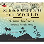 Measuring the World: A Novel | Daniel Kehlmann