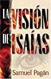 img - for La Visi n De Isa as book / textbook / text book