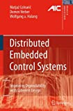 Distributed Embedded Control Systems: Improving Dependability with Coherent Design (Advances in Industrial Control)
